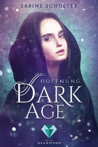 Cover Dark Age 2: Hoffnung