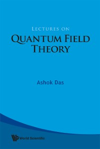Cover Lectures On Quantum Field Theory