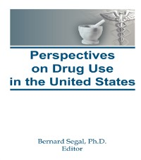 Cover Perspectives on Drug Use in the United States