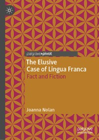 Cover The Elusive Case of Lingua Franca