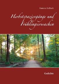 Cover Herbstspaziergänge und Frühlingserwachen