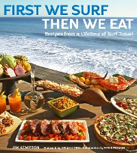 Cover First We Surf, Then We Eat