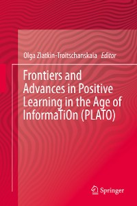 Cover Frontiers and Advances in Positive Learning in the Age of InformaTiOn (PLATO)
