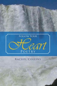 Cover Follow Your Heart Poetry