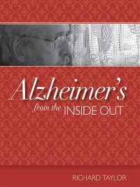 Cover Alzheimer's from the Inside Out