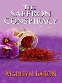 Cover The Saffron Conspiracy: A Novel