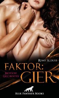 Cover Faktor: Gier | Erotische Geschichten