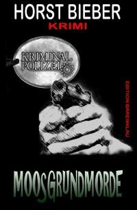Cover Moosgrundmorde: Krimi