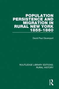 Cover Population Persistence and Migration in Rural New York, 1855-1860