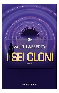 Cover I sei cloni