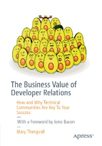 Cover The Business Value of Developer Relations