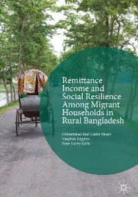 Cover Remittance Income and Social Resilience among Migrant Households in Rural Bangladesh