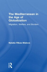 Cover Mediterranean in the Age of Globalization