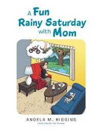 Cover Fun Rainy Saturday with Mom