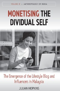 Cover Monetising the Dividual Self