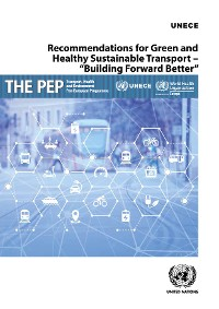 """Cover Recommendations for Green and Healthy Sustainable Transport – """"Building Forward Better"""""""