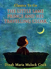 Cover Little Lame Prince and His Travelling Cloak