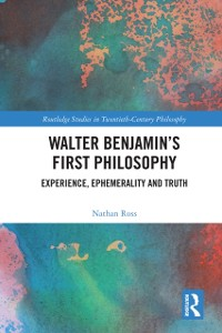 Cover Walter Benjamin's First Philosophy