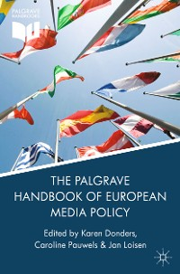 Cover The Palgrave Handbook of European Media Policy