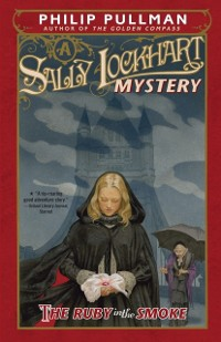 Cover Ruby in the Smoke: A Sally Lockhart Mystery