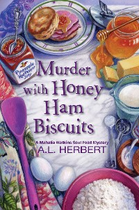 Cover Murder with Honey Ham Biscuits
