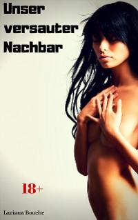 Cover Unser versauter Nachbar