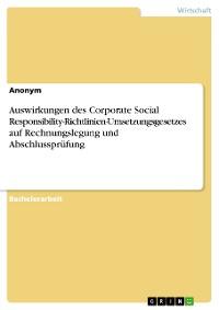 Cover Auswirkungen des Corporate Social Responsibility-Richtlinien-Umsetzungsgesetzes auf Rechnungslegung und Abschlussprüfung