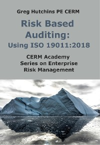 Cover Risk Based Auditing: Using ISO 19011