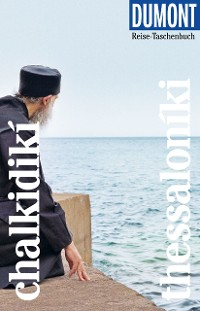 Cover DuMont Reise-Taschenbuch Reiseführer Chalkidikí & Thessaloníki
