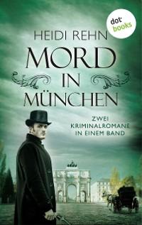 Cover Mord in München: Zwei Kriminalromane in einem eBook
