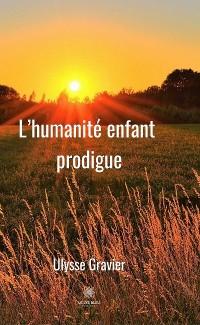 Cover L'humanité enfant prodigue