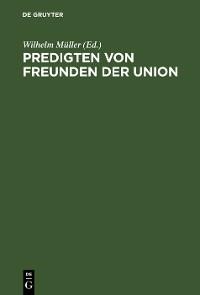 Cover Predigten von Freunden der Union
