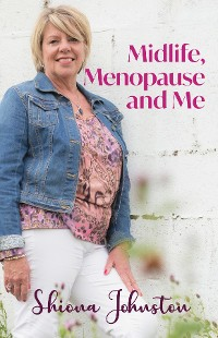 Cover Midlife, Menopause and Me