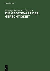 Cover Die Gegenwart der Gerechtigkeit