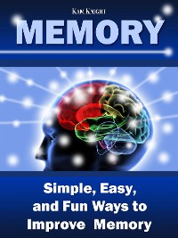Cover Memory: Simple, Easy, and Fun Ways to Improve Memory
