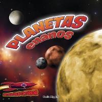 Cover Planetas enanos: Pluton y los planetas menores