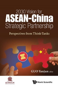Cover 2030 Vision for ASEAN-China Strategic Partnership