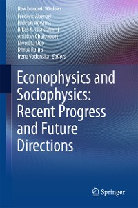 Cover Econophysics and Sociophysics: Recent Progress and Future Directions