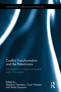 Cover Conflict Transformation and the Palestinians