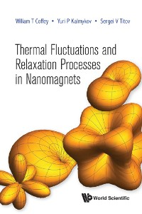 Cover Thermal Fluctuations and Relaxation Processes in Nanomagnets