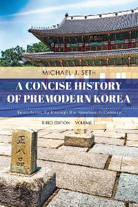 Cover A Concise History of Premodern Korea