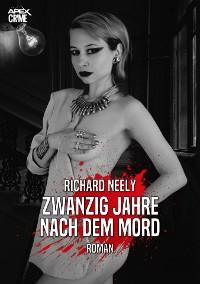 Cover ZWANZIG JAHRE NACH DEM MORD