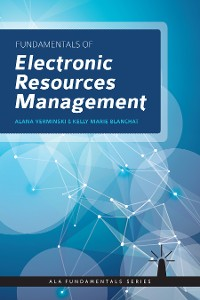 Cover Fundamentals of Electronic Resources Management