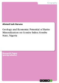 Cover Geology and Economic Potential of Barite Mineralization on Gombe Inlier, Gombe State, Nigeria