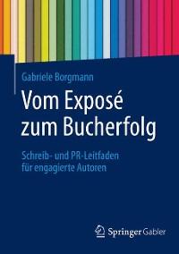 Cover Vom Exposé zum Bucherfolg