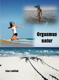 Cover Orgasmus natur