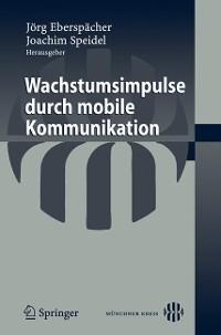 Cover Wachstumsimpulse durch mobile Kommunikation