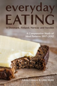 Cover Everyday Eating in Denmark, Finland, Norway and Sweden