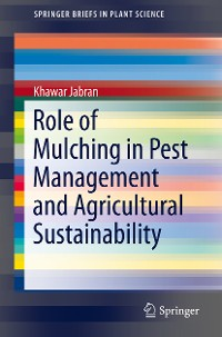Cover Role of Mulching in Pest Management and Agricultural Sustainability