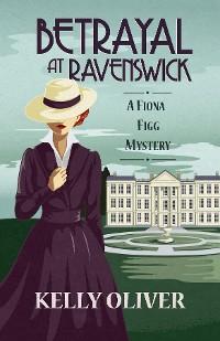 Cover Betrayal at Ravenswick